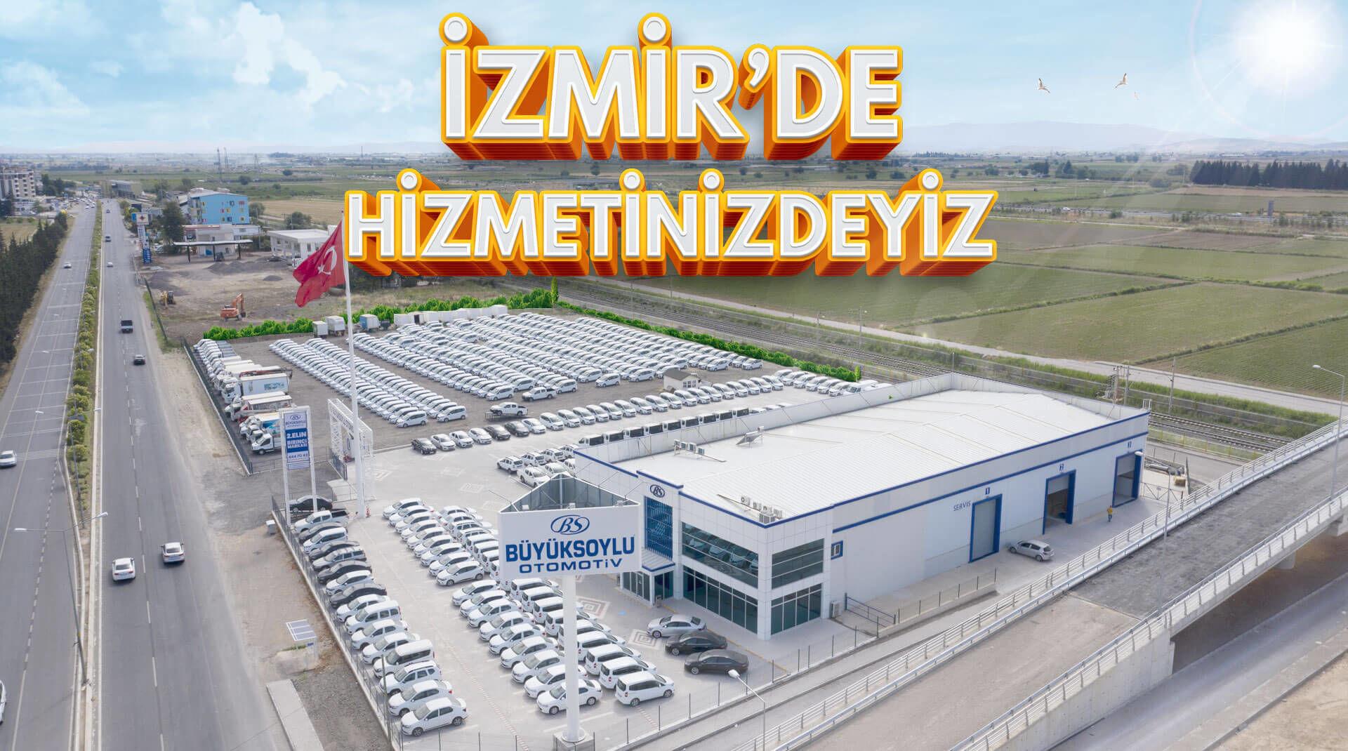 İzmir'de Hizmetinizdeyiz